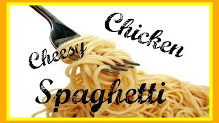 What's For Dinner? Episode 6: Cheesy Chicken Spaghetti