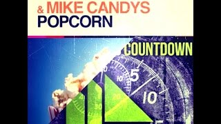 Popcorn Countdown (Original Mix) [HQ] Jack Holiday & Mike Candys vs Hardwell & Makj