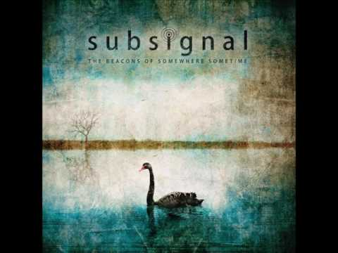 Subsignal-The Beacons of Somewhere Sometime  Full Album