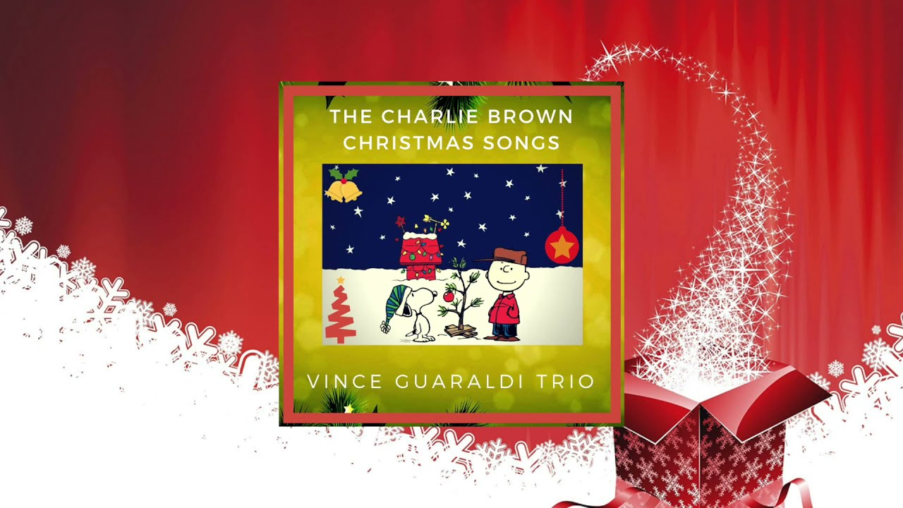Charlie Brown Christmas Soundtrack.Vince Guaraldi Trio The Charlie Brown Christmas Songs Full Album Greatest Jazz Composer