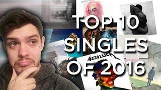 TOP 10 SINGLES OF 2016