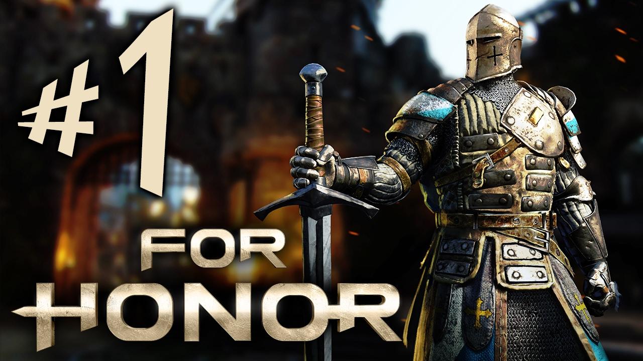FOR HONOR - Parte 1: Os Cavaleiros Honrados!!! [ PC - Playthrough ]
