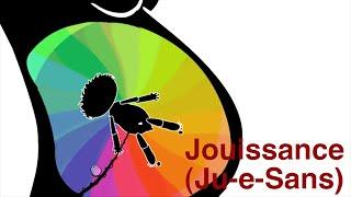 Jouissance (Ju-e-Sans)