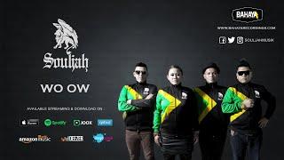 Souljah - Wo Ow