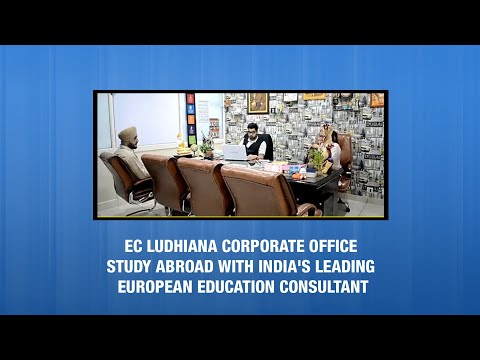 ESC Ludhiana Corporate Office - Study Abroad with India's Leading European Education Consultant