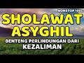 sholawat asyghil nonstop 100x