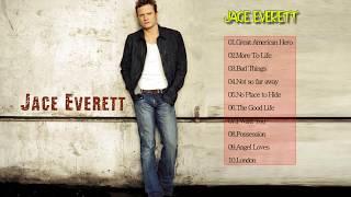 Jace Everett Greatest Hits - The Best OfJace Everett Full Album.mp3