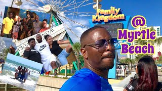 OUR MYRTLE BEACH VACATION 🏖 | Things To Do In Myrtle Beach ~ Charlotte North Carolina, Too!