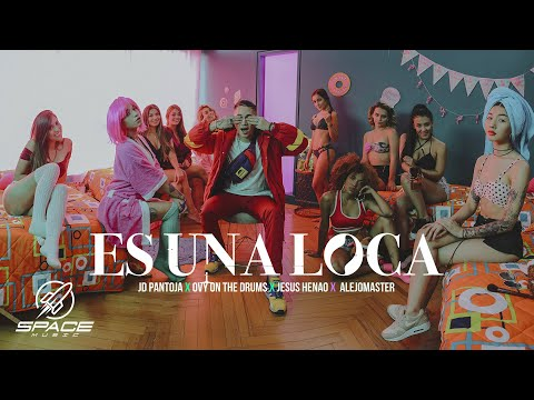 Jd Pantoja X Ovy On The Drums X Jesus Henao X Alejomaster - Es Una Loca