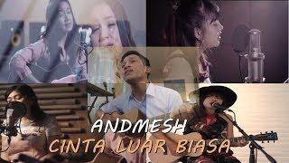andmesh-kamaleng---cinta-luar-biasa-cover-by-chintya-ft-della-ft-ghea-ft-tami-ft-aldhi
