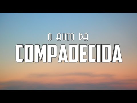 Trailer do filme O Auto da Compadecida