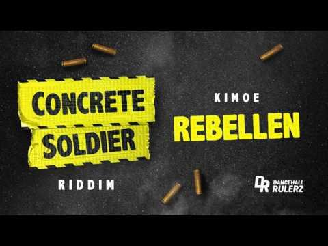 Kimoe - Rebellen (Concrete Soldier Riddim prod. by DancehallRulerz)