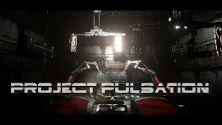 my First Time Playing: Project Pulsation