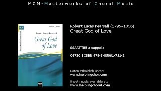 Great God of Love - Robert Lucas Pearsall