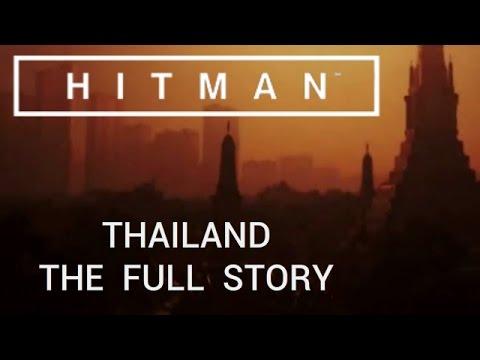 Hitman: Thailand - The Full Story
