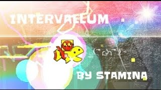 Intervallum By Stamina - Geometry Dash 2.0 - ByPlayer