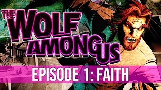 The Wolf Among Us - Episode 1: Faith! (Full Playthrough)