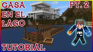 Tutorial Casa En El Lago PT2