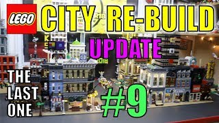 LEGO CITY REBUILD UPDATE # 9 (FINAL UPDATE)