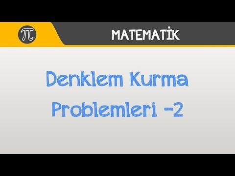 Denklem Kurma Problemleri -2