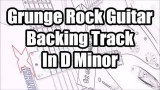 Grunge Rock Guitar Backing Track In D Minor