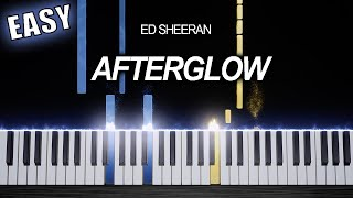 Ed Sheeran - Afterglow - EASY Piano Tutorial by PlutaX