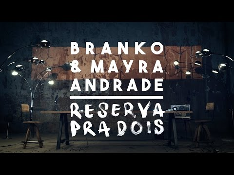 Branko & Mayra Andrade - Reserva Pra Dois (Official Music Video)