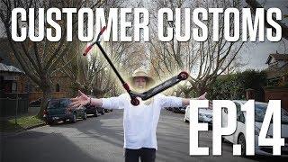 Customer Customs | EP.14