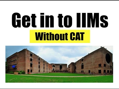 Get into IIMs without giving any answer in CAT. | Unequal India