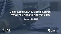 Calls, Local SEO & Mobile Search - What You Need to Know in 2016
