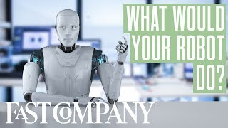 The One Daily Task You'd Have a Robot Do For You | Fast Company