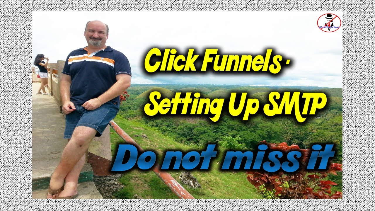 Click Funnels- Settings Up SMTP | Life without Boss | 2019