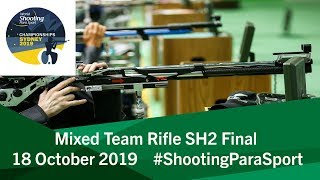 Mixed Team Rifle SH2 Final | 2019 World Shooting Para Sport Championships