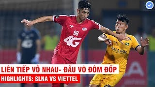 Highlights: SLNA 3 - 1 Viettel | Giây phút thăng hoa tột độ của những người con xứ Nghệ