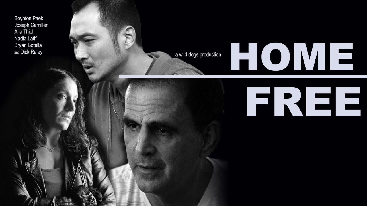 Full Movie Home Free 2018 Drama Thriller Youtube