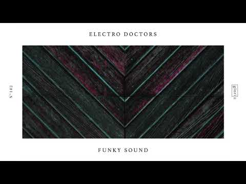 Electro Doctors - Funky Sound