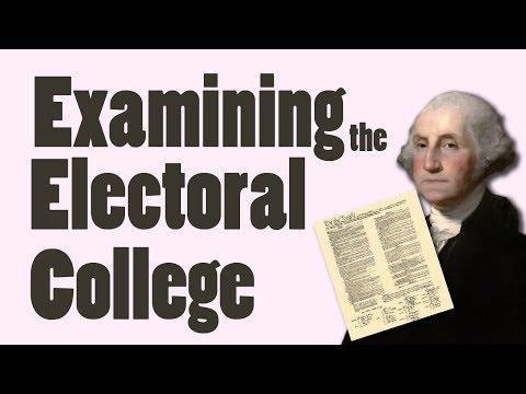 Examining The Electoral College