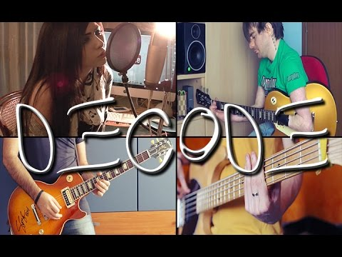 Decode - Full Collaboration Cover (Paramore)