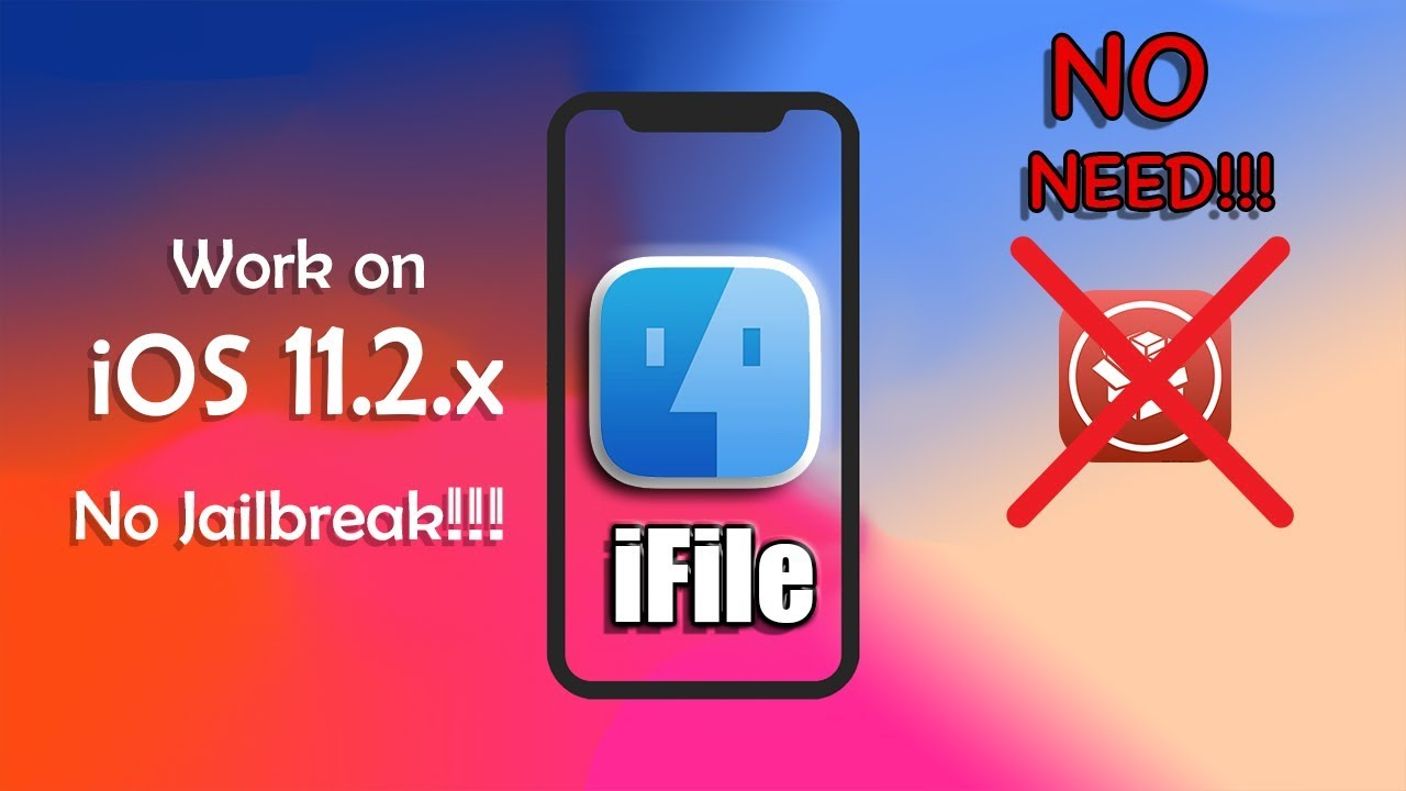 How to install iFIle on iOS 11 2 x (No Jailbreak) 100% Working