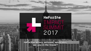 HeForShe | IMPACT Summit 2017