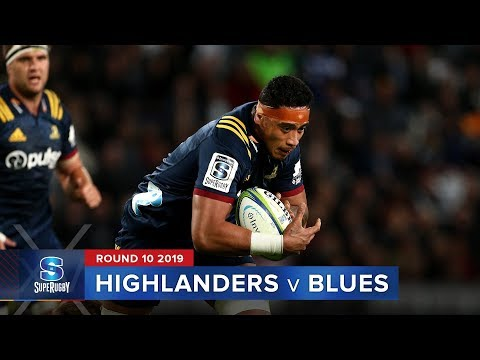 Highlanders v Blues | Super Rugby 2019 Rd 10 Highlights
