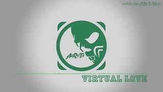 Virtual Love by Niklas Ahlström - [Indie Pop Music]