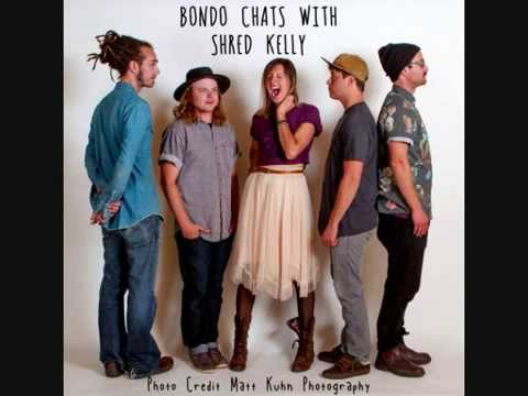 Bondo Chats With Shred Kelly - Interview