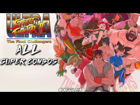 Ultra Street Fighter II: The Final Challengers Gameplay  - All Super Combos & Intro Nintendo Switch