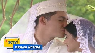 Highlight Orang Ketiga - Episode 391