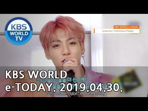 KBS WORLD e-TODAY [ENG/2019.04.30]