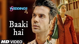 Baaki Hai   5 Weddings  Raj Kummar Rao Nargis Fakhri  Sonu Nigam  Shreya Ghoshal