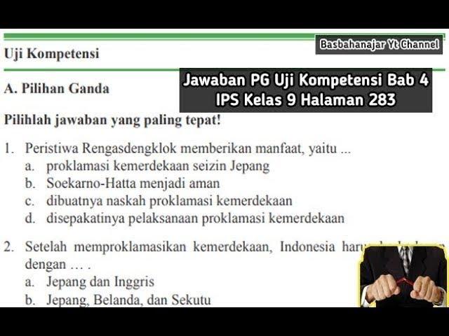 Jawaban Pg Uji Kompetensi Bab 4 Ips Kelas 9 Halaman 283 Indonesia Dari Masa Kemerdekaan Hingga Masa Youtube
