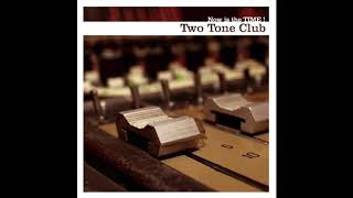 Two Tone Club - Women Love Sex Toys - (Now is the Time)