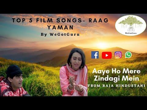 Top 5 Film Songs in Raag Yaman | WeGotGuru Media & Education